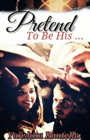 Pretend ... to be his