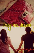 Living Her Dreams by Abhilasha14