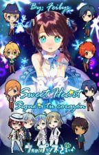 Sweet Heart! Sigue a tu corazón! (Segunda temporada) (Fanfic Uta no prince-sama) by Feibys
