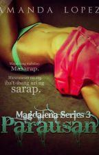 Magdalena Series 3: Parausan ( Amanda Lopez ) by MsOzzie