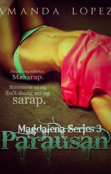 Magdalena Series 3: Parausan ( Amanda Lopez )