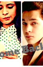 Come Back (you/camila/Austin by Cookie07042004