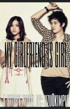 My Girlfriend is Girl(Lesbie) by Uzu0Kimpie
