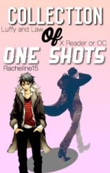 Trafalgar Law, Monkey D.  Luffy X Reader Or Oc by Racheline15