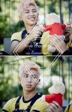 [Complete] Love Monster (Rap Monster Fan Fic) by bangtang-fanfic