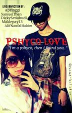 Pshyco Love by pocong-fanfiction