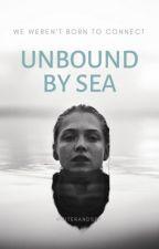 Unbound By Sea by WriterandSpy