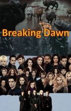 Twilight Saga Book 3/8: Breaking Dawn - Sequel to Eclipse (Completed) by JessMcCall