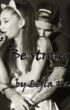 Be strong(Justin Bieber) by LejlaHadic