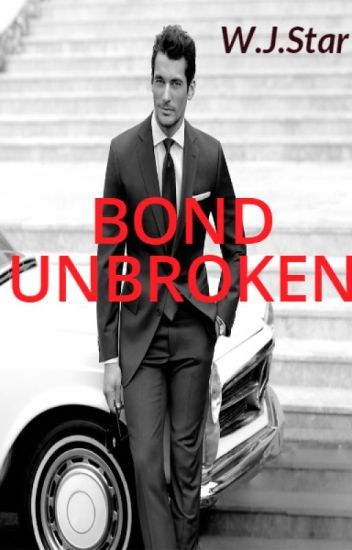 Bond Unbroken(ManXBoy)