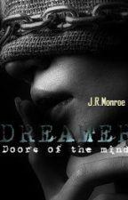 DREAMER by JRMonroe