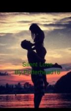 Silent Love by Potterhead18