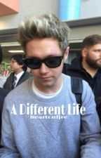 A Different Life || Niall Horan by heartonfjre