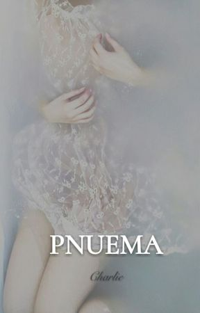 Pnuema ❧ [ z.s. ] (IN PROGRESS) by CharlieWritess