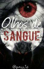 Olhos De Sangue 1Temporada by pahh1d