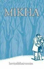 MIKHA by havizahkhair