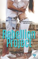 The Rebellion Project [Published] by XxNightStripexX