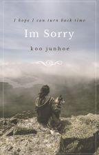 Im Sorry [Junhoe ∞ iKon] by _leechaelin