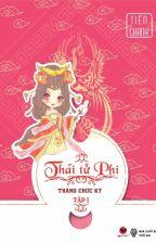 Thái Tử Phi Thăng Chức Ký by gfall94