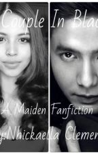 Couple In Black ( Maine Mendoza And Alden Richards Lovestory) by CamilaCJauregui97