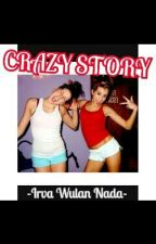 Crazy Strory by Vair22_