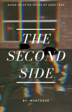The Second Side. by cutiexharoldxx