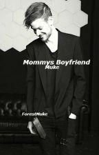 Mommys Boyfriend •Muke by ForestMuke