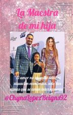 La Maestra de mi Hija (Roman Reigns) (Editando) by SheilyLovesReignsPR