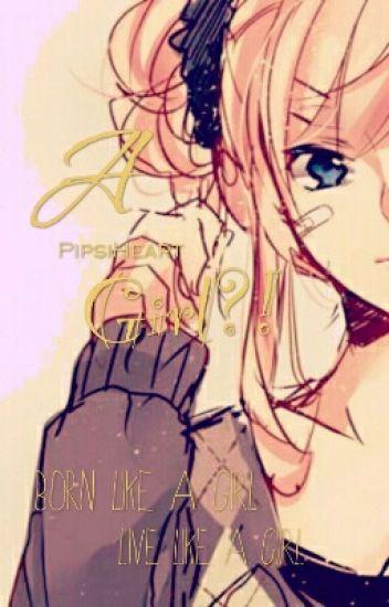 A Girl?!?!