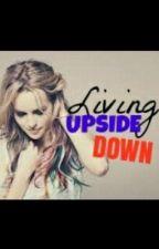 Living Upside Down (ON HOLD) by kryz_rock
