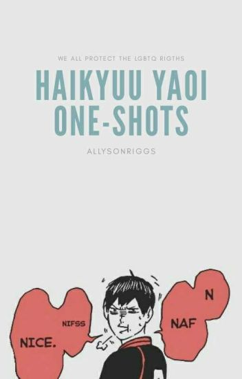 One-Shots Haikyuu!! ~Yaoi~ [En Edición]
