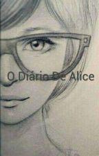 O Diário De Alice by naofuieuseila