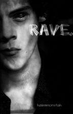 Rave. // H.S by haiimmonstah