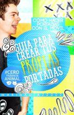 Guía para crear tus propias portadas [PROYECTO] by MarinaDiaz2002