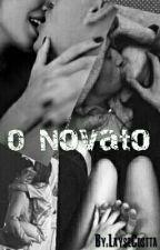 O Novato by LayseCostta
