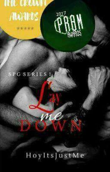 Lay Me Down | AOS Series #1 (Major Edit)