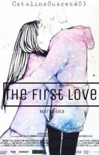 The first love  /NaruHina/ by CatalinaSuarez403