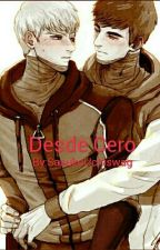 Desde Cero by SasukoUchiswag