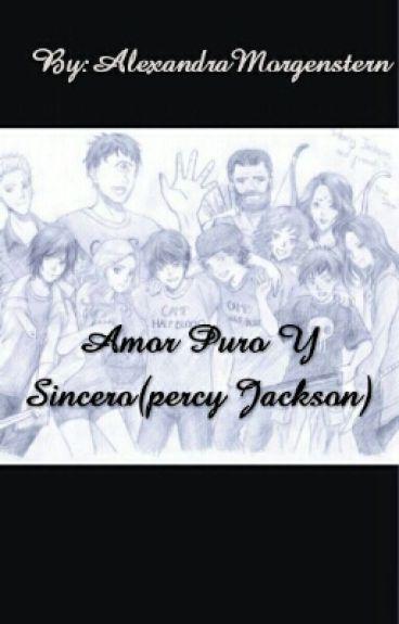 Amor Puro Y Sincero(percy Jackson)