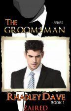 The GROOM's MAN series 1: RHADLEY DAVE by Zai_viBritannia