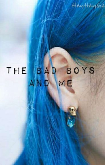 The Bad Boys Want Me