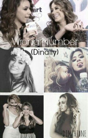 Wrong Number. (Dinally)