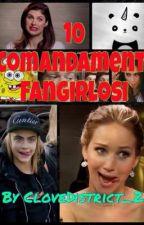 10 comandamenti fangirlosi by CloveDistrict_2