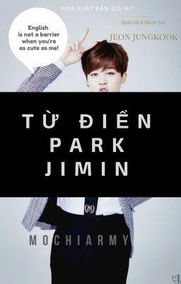 Đọc truyện [Kookmin] Từ điển Park Jimin