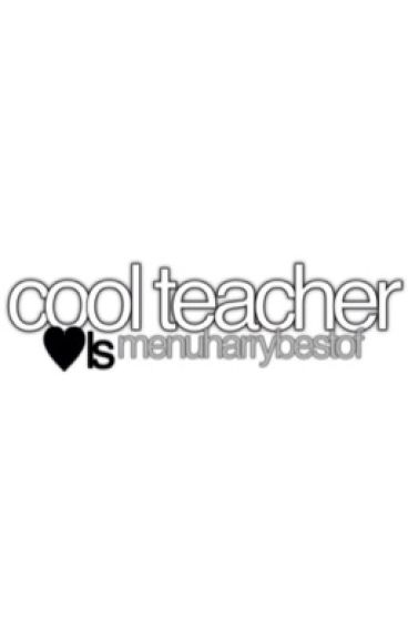 Cool Teacher - h.s + l.t