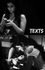 Texts - Camren Pt by chechees