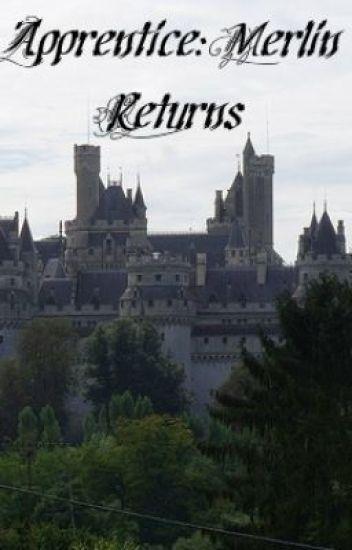 Apprentice: Merlin returns