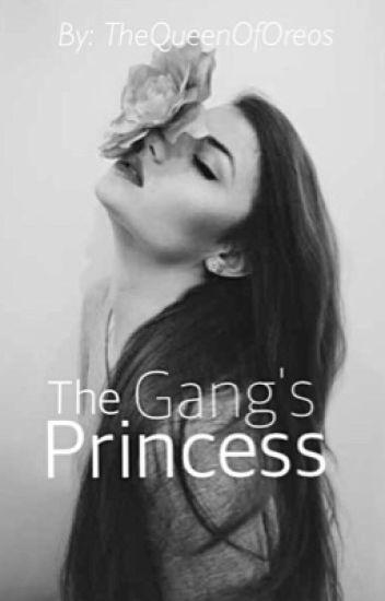 The Gang's Princess (ON HOLD)