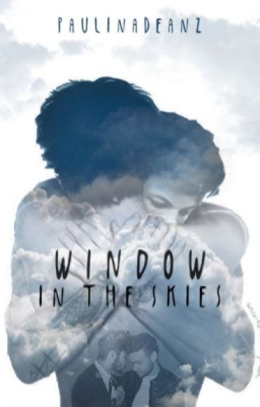 Window In The Skies (Larry + Ziam)
