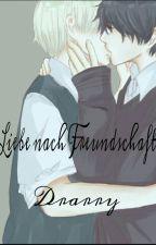 Liebe nach Freundschaft by sasunaru-chan